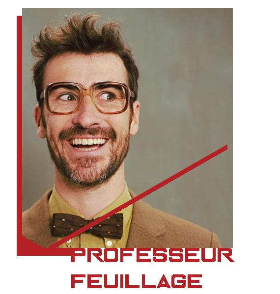 Professeur Feuillage