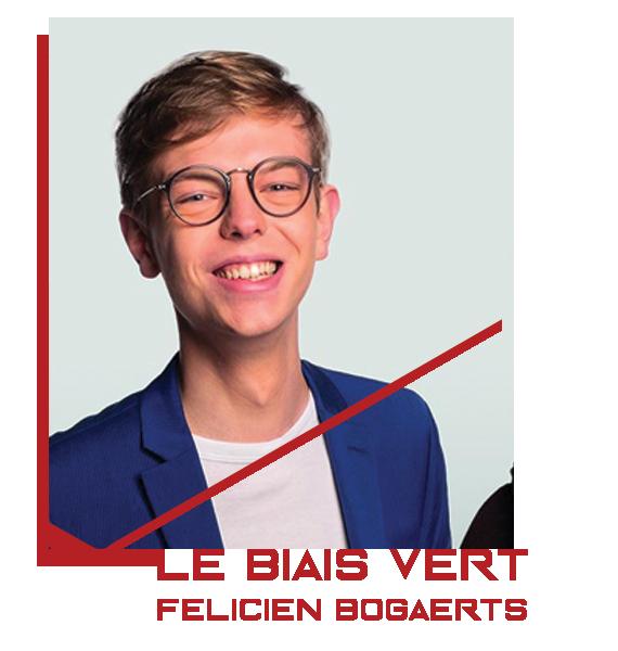Félicien Bogaerts - Le biais vert